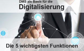 DMS: die 5 wichtigsten Funktionen
